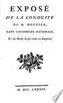 Exposé de la conduite de M. Mounier dans l'Assemblée nationale, et des motifs de son retour en Dauphiné