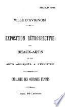 Exposition rétrospective des beaux-arts et des arts appliqués a l'industrie