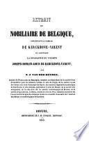 Extrait du Nobiliaire de Belgique, concernant la famille de Kerckhove-Varent et contenant la biographie du Vicomte Joseph-Romain-Louis de Kerckhove-Varent