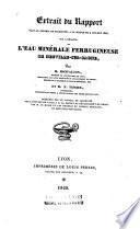 Extrait du rapport fait au Conseil de salubrité, à la séance du 9 juillet 1828, sur l'analyse de l'eau minérale ferrugineuse de Neuville-sur-Saône