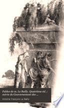 Fables de m. Le Bailly. Quatrième éd. ; suivie du Gouvernement des animaux, ou, L'ours réformateur