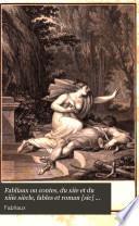 Fabliaux ou contes, du xiie et du xiiie siècle, fables et roman [sic] du xiiie, tr. avec des notes. Le Grand