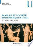Famille et société dans le monde grec et en Italie