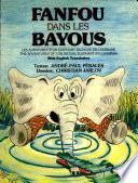 Fanfou Dans Les Bayous