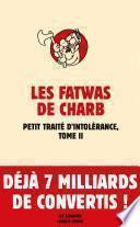 Fatwas. Petit traité d'intolérance