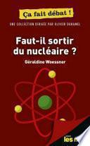 Faut-il sortir du nucléaire ? Pour les Nuls ça fait débat