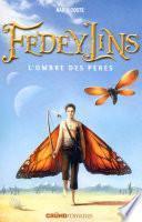 Fedeylins - L'Ombre des pères - Tome 4