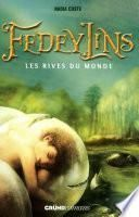 Fedeylins - Les Rives du monde -