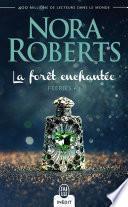 Féeries (Tome 3) - La forêt enchantée