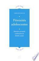 Féminités adolescentes