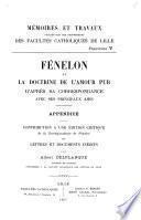 Fénelon et la doctrine de l'amour pur d'après sa correspondance avec ses principaux amis