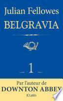 Feuilleton Belgravia épisode 1