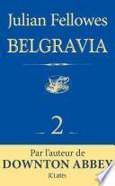 Feuilleton Belgravia épisode 2