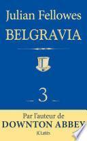 Feuilleton Belgravia épisode 3