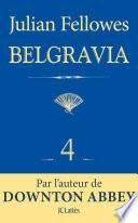 Feuilleton Belgravia épisode 4