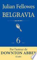 Feuilleton Belgravia épisode 6