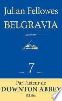 Feuilleton Belgravia épisode 7