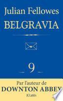 Feuilleton Belgravia épisode 9