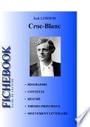 Fiche de lecture Croc-Blanc de Jack London (complète)