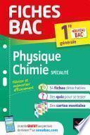 Fiches bac Physique-Chimie 1re générale (spécialité)