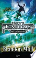 Five Kingdoms - Tome 3 - Les Gardiens du Cristal