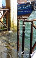 Flâneries vénitiennes pour rêveurs attentifs