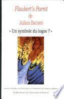 Flaubert's parrot de Julian Barnes