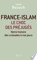 France-islam : le choc des préjugés