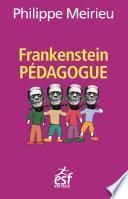 Frankenstein pédagogue