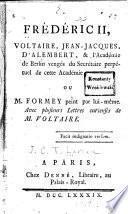 Frédéric II, Voltaire; Jean-Jacques, d'Alembert, & l'Académie de Berlin vengés du secrétaire perpétuel de cette académie