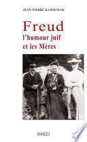 Freud, l'humour juif et les Mères