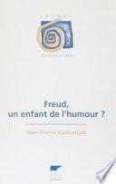 Freud : un enfant de l'humour