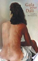 Gala pour Dali - Biographie d'un couple
