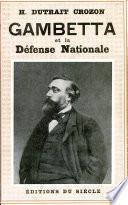 GAMBETTA et la Defense Nationale