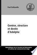 Genèse, structure et destin d'Adolphe