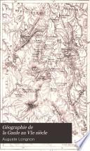 Géographie de la Gaule au VIe siècle