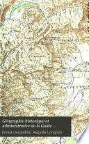 Géographie historique et administrative de la Gaule romaine
