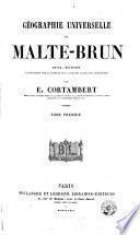 Géographie universelle de Malte-Brun, 1
