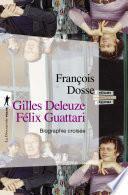 Gilles Deleuze, Félix Guattari
