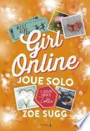 Girl Online Joue Solo. Girl Online -