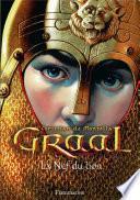 Graal (Tome 3) - La Nef du lion