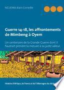 Guerre 14-18, les affrontements de Mimbeng à Oyem