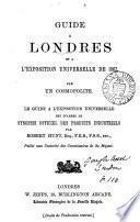 Guide à Londres et à l'Exposition universelle de 1962, par un cosmopolite