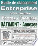 Guide de classement. Entreprise. Catégorie 13 : Factures et photos du bâtiment ou améliorations. Entreprise. Version PDF imprimable.