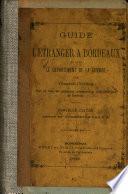 Guide de l'étranger à Bordeaux et dans le département de la Gironde
