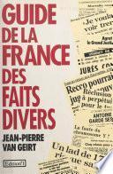 Guide de la France des faits divers