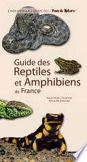 Guide des amphibiens et reptiles de France