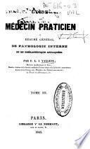Guide du médecin praticien ou Résume général de pathologie interne et de thérapeutique appliquées