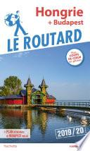 Guide du Routard Budapest, Hongrie 2019/20