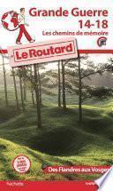 Guide du Routard grande guerre 14/18